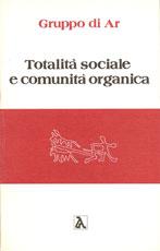 totalita-sociale-e-comunita-organica