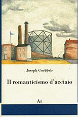 goebbles-romanticismo-acciaio